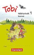 Cover-Bild zu Tobi, Neubearbeitung 2016, Wörterhefte Nomen, 3 verschiedene Übungshefte zum selbstständigen Lernen