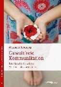 Cover-Bild zu Gewaltfreie Kommunikation (eBook) von Rosenberg, Marshall B.