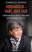 Cover-Bild zu Verhandeln - hart, aber fair von Kaspar, Gabriele