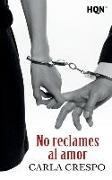 Cover-Bild zu No reclames al amor von Crespo, Carla