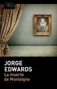 Cover-Bild zu La muerte de Montaigne von Edwards, Jorge