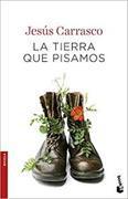 Cover-Bild zu La tierra que pisamos von Carrasco, Jesús