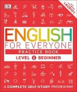 Cover-Bild zu English for Everyone Practice Book Level 1 Beginner (eBook)