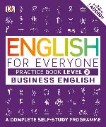 Cover-Bild zu English for Everyone - Business English Level 2. Practice Book