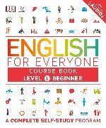 Cover-Bild zu English for Everyone: Level 1: Beginner, Course Book