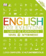 Cover-Bild zu English for Everyone: Nivel 3: Intermedio, Libro de Ejercicios