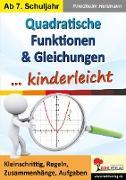 Cover-Bild zu Quadratische Funktionen & Gleichungen ... kinderleicht (eBook) von Heitmann, Friedhelm