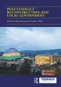Cover-Bild zu Post-conflict Reconstruction and Local Government (eBook) von Jackson, Paul (Hrsg.)