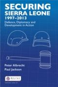 Cover-Bild zu Securing Sierra Leone, 1997-2013 (eBook) von Albrecht, Peter
