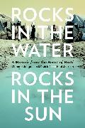 Cover-Bild zu Rocks in the Water, Rocks in the Sun (eBook) von Jackson, Paul