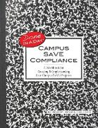 Cover-Bild zu Campus SaVE Compliance: A Workbook for Creating & Implementing Your Campus SaVE Program (eBook) von Jackson, Paul C.