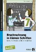 Cover-Bild zu Bruchrechnung in kleinen Schritten 3 von Becker, Kathrin
