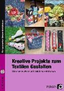Cover-Bild zu Kreative Projekte zum Textilen Gestalten von Bollenhagen, Britta