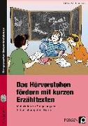 Cover-Bild zu Das Hörverstehen fördern mit kurzen Erzähltexten von Zeitz, Felicitas