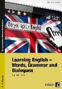 Cover-Bild zu Learning English - Words, Grammar and Dialogues von Penzenstadler, Brigitte