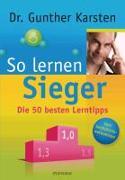 Cover-Bild zu Karsten, Gunther: So lernen Sieger