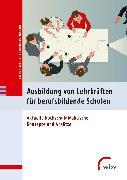 Cover-Bild zu Ausbildung von Lehrkräften für berufsbildende Schulen (eBook) von Jahn, Robert W. (Hrsg.)
