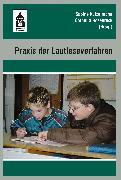 Cover-Bild zu Praxis der Lautleseverfahren (eBook) von Kutzelmann, Sabine (Hrsg.)
