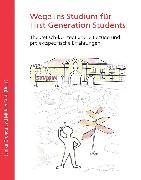 Cover-Bild zu Wege ins Studium für First Generation Students (eBook) von Grunau, Janika (Hrsg.)
