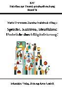 Cover-Bild zu Sprache, Kulturen, Identitäten: Umbrüche durch Digitalisierung? (eBook) von Eisemann, Maria (Hrsg.)