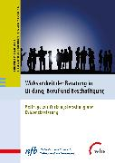 Cover-Bild zu Wirksamkeit der Beratung in Bildung, Beruf und Beschäftigung (eBook) von Nationales Forum Beratung in Bildung, Beruf und Beschäftigung (Hrsg.)