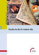 Cover-Bild zu Geschichte des Fernunterrichts in Deutschland (eBook) von Dieckmann, Heinrich