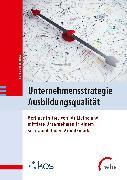 Cover-Bild zu Unternehmensstrategie Ausbildungsqualität (eBook) von Schröder, Frank (Hrsg.)