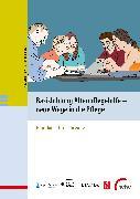 Cover-Bild zu Basisbildung Altenpflegehilfe - neue Wege in die Pflege (eBook) von VHS Göttingen Osterode gGmbH (Hrsg.)
