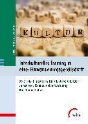 Cover-Bild zu Interkulturelles Training in einer Einwanderungsgesellschaft (eBook) von Franzke, Bettina