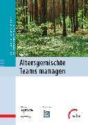 Cover-Bild zu Altersgemischte Teams managen (eBook) von Deutsche Gesellschaft für Personalführung e. V. (Hrsg.)