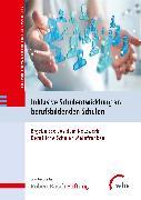 Cover-Bild zu Inklusive Schulentwicklung an berufsbildenden Schulen (eBook) von Kranert, Hans-Walter (Hrsg.)