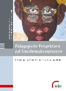 Cover-Bild zu Pädagogische Perspektiven auf Transformationsprozesse (eBook) von Rohs, Matthias (Hrsg.)