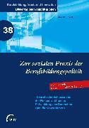 Cover-Bild zu Zur sozialen Praxis der Berufsbildungspolitik (eBook) von Eckelt, Marcus