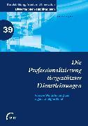 Cover-Bild zu Die Professionalisierung tiergestützter Dienstleistungen (eBook) von Ameli, Katharina