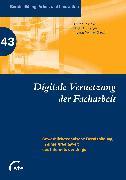 Cover-Bild zu Digitale Vernetzung der Facharbeit (eBook) von Vollmer, Thomas (Hrsg.)