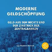 Cover-Bild zu Moderne Geldschöpfung (Audio Download) von Herold, Thomas