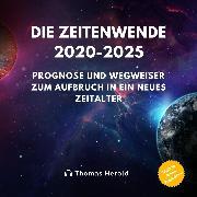 Cover-Bild zu Zeitenwende 2020-2025 (Audio Download) von Herold, Thomas