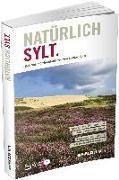 Cover-Bild zu Natürlich Sylt von Koch, Lothar