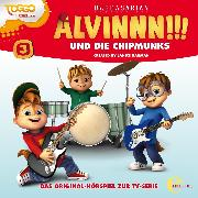 Cover-Bild zu Folge 3 (Das Original-Hörspiel zur TV-Serie) (Audio Download) von Chipmunks, Alvinnn!!! und die (Aufgef.)