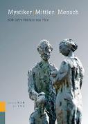 Cover-Bild zu Mystiker Mittler Mensch von Gröbli, Roland (Hrsg.)