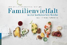 Cover-Bild zu Familienvielfalt in der katholischen Kirche (eBook) von Lehmann, Martin