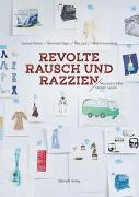 Cover-Bild zu Revolte, Rausch und Razzien von Geiser, Samuel