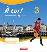 Cover-Bild zu À toi! 3. Lehrermaterialien mit CD von Faißt, Stefanie
