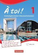 Cover-Bild zu À toi! 1. Vierbändige Ausgabe. Schulaufgabentrainer / Klassenarbeitstrainer von Férey, Karine