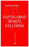 Cover-Bild zu Moore, Jason W.: Kapitalismus im Lebensnetz