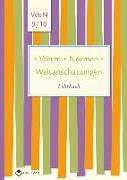 Cover-Bild zu Werte . Normen . Weltanschauungen. Klassen 9/10. Lehrbuch. Niedersachsen von Pfeiffer, Silke (Hrsg.)