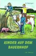 Cover-Bild zu Kinder auf dem Bauernhof von Beuchert, Helena