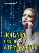 Cover-Bild zu Johanna und der Sternenschauer von Pfeiffer, Silke