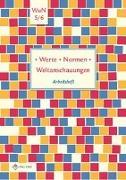 Cover-Bild zu Werte · Normen · Weltanschauungen. Klassen 5/6. Arbeitsheft. Niedersachsen von Pfeiffer, Silke