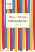 Cover-Bild zu Werte . Normen . Weltanschauungen. Klassen 5/6. Lehrbuch. Niedersachsen von Pfeiffer, Silke (Hrsg.)
